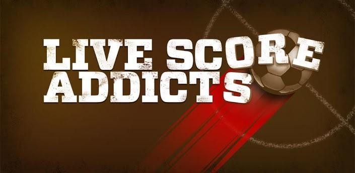 Live Score Addicts, Le bon plan app du jour : Live Score Addicts