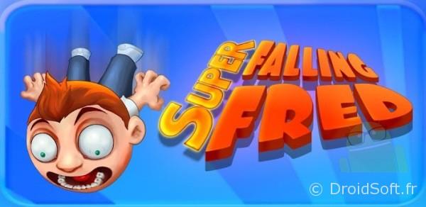 Super Falling Fred, Le bon plan jeu du jour : Super Falling Fred