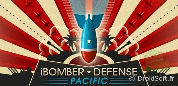 ibomber defense pacific android bon plan