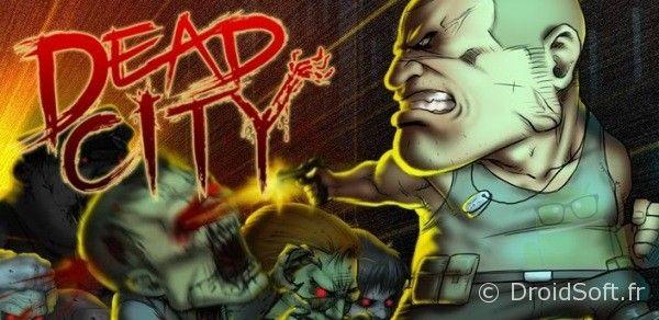 1 dead city jeu android gratuit