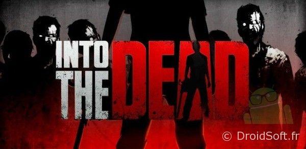 1 Into the Dead android jeu gratuit
