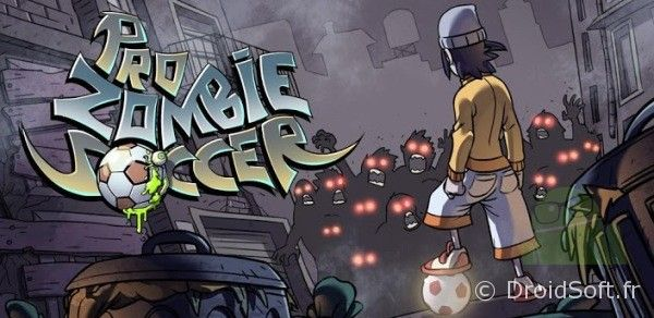pro zombie soccer android bon plan banner