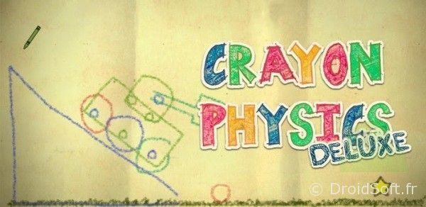 Crayon physics deluxe jeu android
