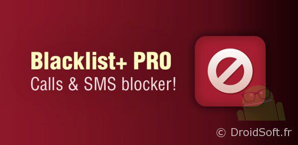 blacklist+ pro android bon plan