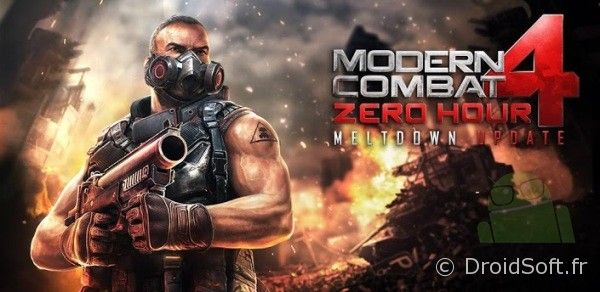 modern combat 4 maj android meltdown