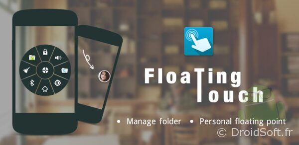 floating touch android app gratis