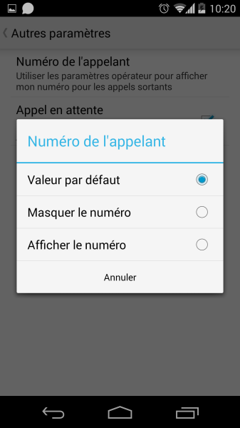 comment masquer numero android galaxy S3 S4 HTC One Nexus 5 Xperia Z