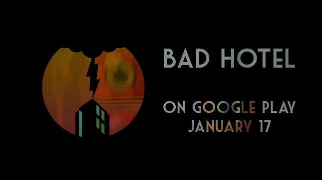bad hotel google play