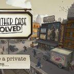 Another Case Solved, Enquêtes et Réflexion dans Another Case Solved, le nouveau jeu des créateurs de Puzzle Craft