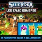 , Application du jour : Slugterra: Dark Waters