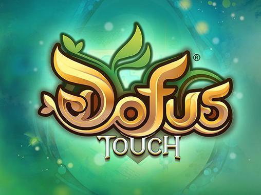 , La rubrique des jeux qui ont fait parler d'eux : «Dofus Touch»