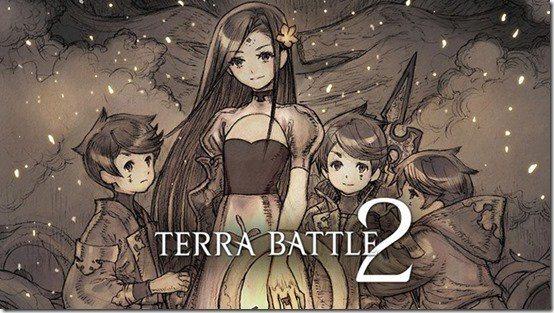 , Terra Battle 2 un RPG développé par le créateur de Final Fantasy