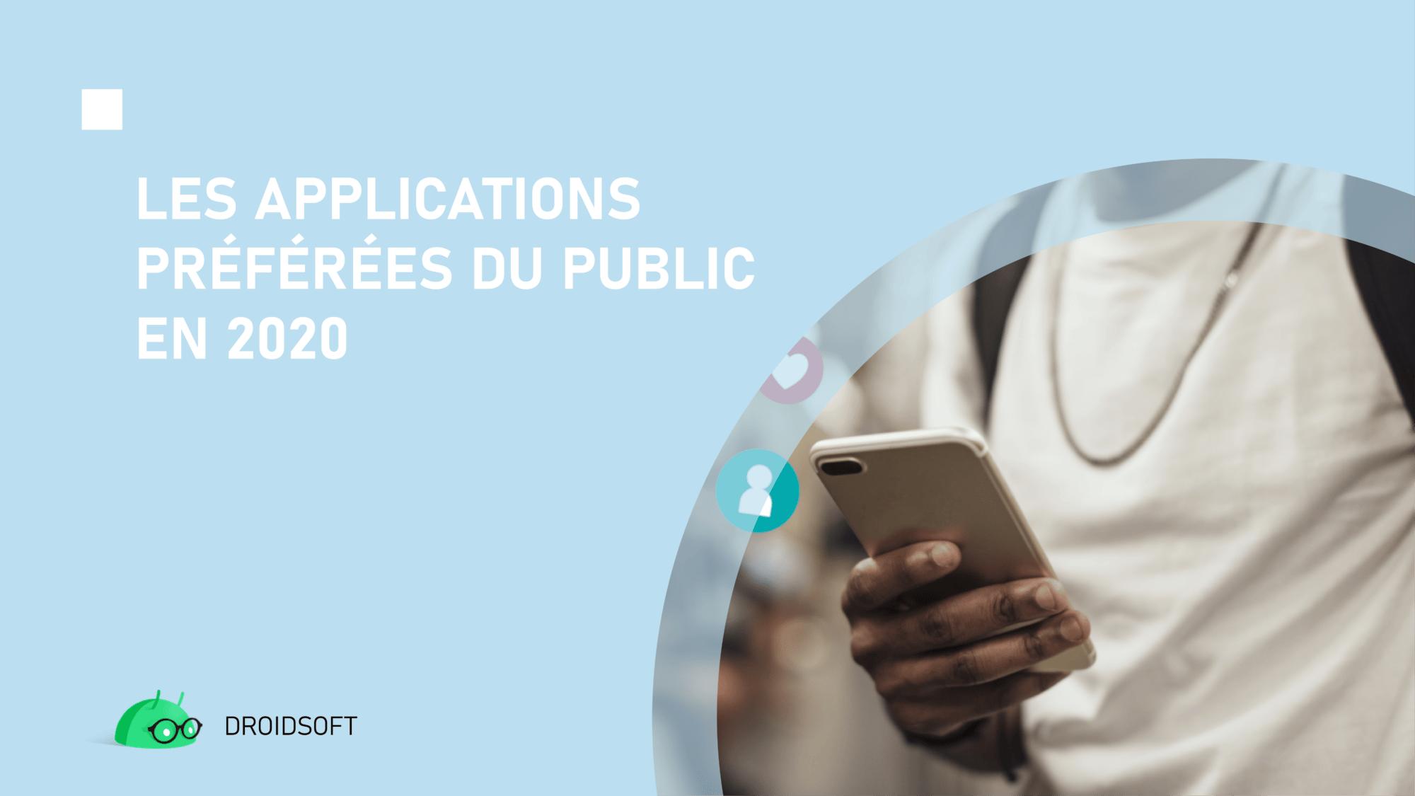 Les applications préférées du public en 2020
