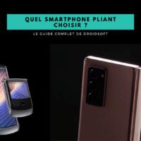 Guide – Quel smartphone pliant choisir en 2021 ?