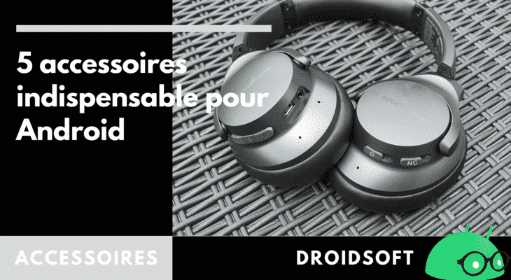 Miniature - 5 accessoires Android 2021